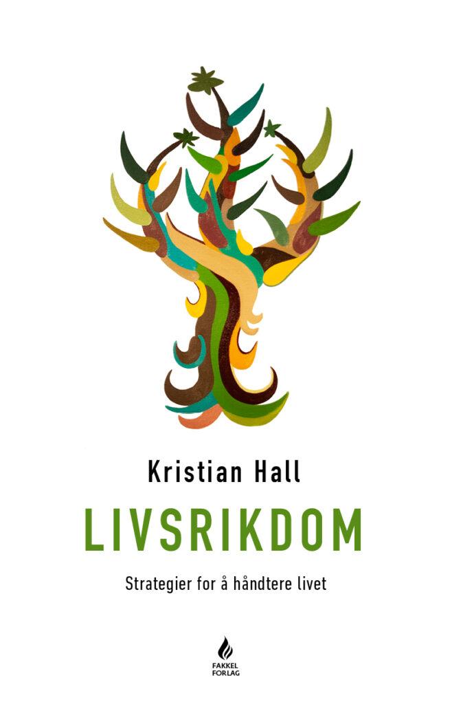 Livsrikdom - Kristian Hall
